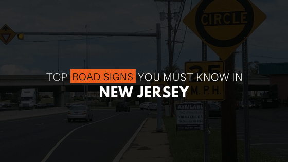 Top Road Signs you must know while driving in New Jersey