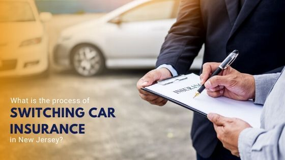 process of switching car insurance in New Jersey