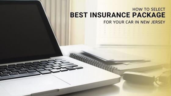 Insurance Package For Your Car in New jersey