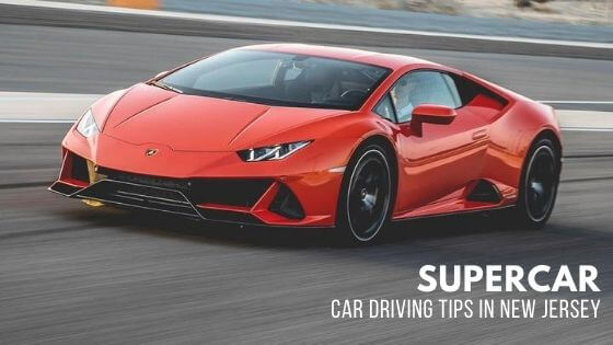 supercar-car-driving-tips-new-jersey