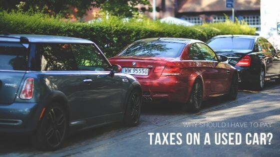 why-should-pay-taxes-on-used-car