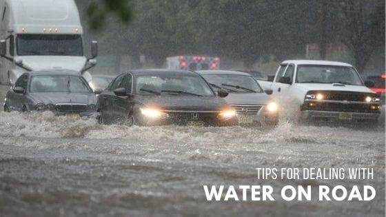 tips-for-dealing-with-water-on-road