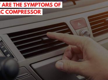 Symptoms of bad AC compressor