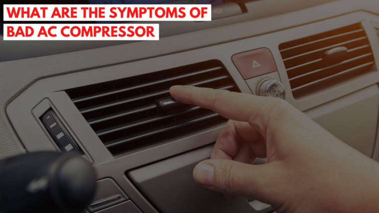 Symptoms of bad AC compressor