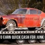 How to Earn Quick Cash For Junk Cars?