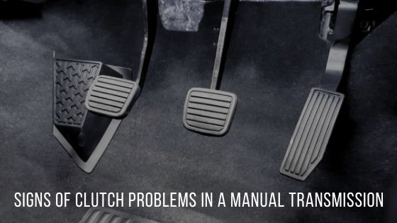 Signs of Clutch Problems in a Manual Transmission